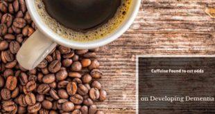 Caffeine found to cut odds on developing dementia